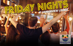 Harborview Lounge Friday Nights