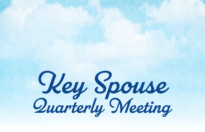 Key Spouse Quarterly Meeting