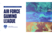 Air Force Gaming League is now open for registration