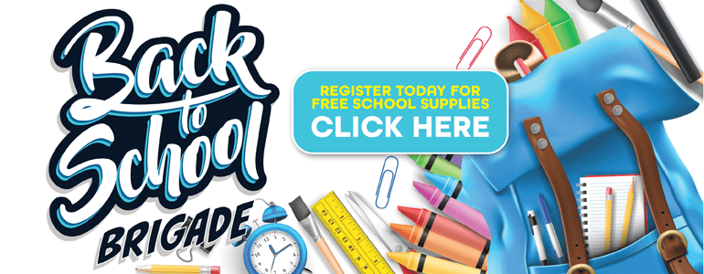 Back to School Brigade, Register today for Free School Supplies